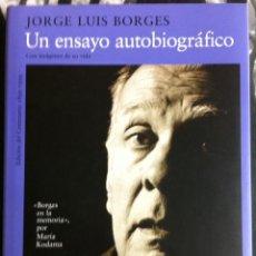 Libros de segunda mano: JORGE LUIS BORGES. UN ENSAYO AUTOBIOGRÁFICO. 1999. Lote 56083366
