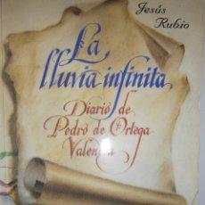 Libros de segunda mano: LA LLUVIA INFINITA DIARIO DE PEDRO DE ORTEGA VALENCIA JESUS RUBIO AYUNTAMIENTO DE GUADALCANAL 2000. Lote 56108497