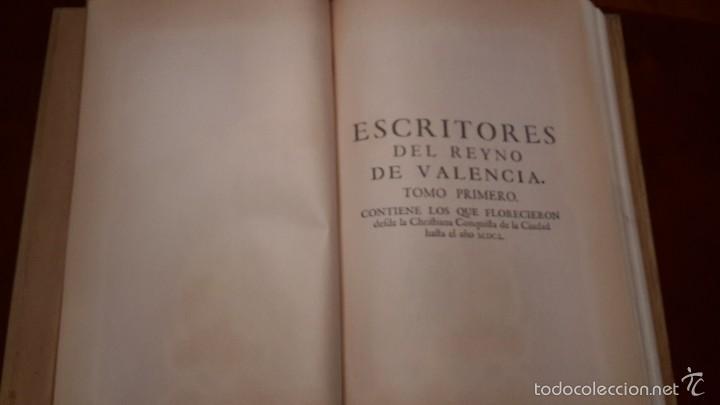 Libros de segunda mano: ESCRITORES DEL REYNO DE VALENCIA ( DESDE EL AÑO 1238 AL 1747 ) XIMENO, VICENTE,facsimil. - Foto 2 - 56118267
