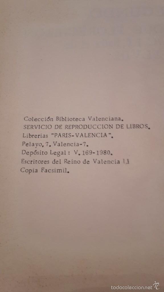 Libros de segunda mano: ESCRITORES DEL REYNO DE VALENCIA ( DESDE EL AÑO 1238 AL 1747 ) XIMENO, VICENTE,facsimil. - Foto 7 - 56118267