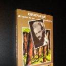 Libros de segunda mano: BERNABE EL MITO DE UN BANDOLERO / JOSE R. GOMEZ FOUZ. Lote 150040765