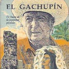 Libros de segunda mano: CARO BAROJA, PÍO - EL GACHUPÍN. SEGUIDO DE EN BUSCA DE LA JUVENTUD PERDIDA - PAMIELA - 1995. Lote 56318561