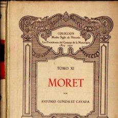 Libros de segunda mano: A. GONZÁLEZ CAVADA : MORET (PURCALLA, 1947). Lote 56504236