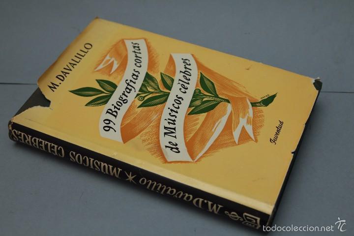 Libros de segunda mano: 99 BIOGRAFÍAS CORTAS DE MÚSICOS CÉLEBRES- M. DAVALILLO 7ª EDICIÓN 1967 - Foto 4 - 56600679