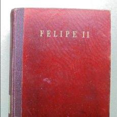 Libros de segunda mano: GRANDES BIOGRAFIAS,FELIPE II .W.THOMAS WALSH. Lote 56615760