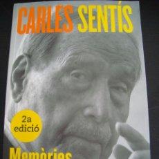 Libros de segunda mano: CARLOS SENTIS. MEMORIES D´UN ESPECTADOR. LA CAMPANA 2006.. Lote 56909432