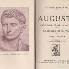 Libros de segunda mano: GÜNTHER BIRKENFELD. AUGUSTO CAYO JULIO CÉSAR OCTAVIANO. BARCELONA, 1942. BIOGRAFÍA. Lote 57110520