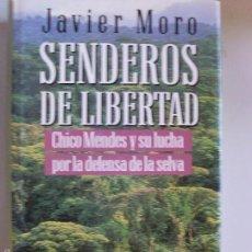 Libros de segunda mano: SENDEROS DE LIBERTAD--JAVIER MORO--1993. Lote 57216967