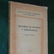 Libros de segunda mano: MEMORIAS DE INFANCIA Y ADOLESCENCIA, DE MANUEL DE MONTOLIU, 1958. Lote 57252256