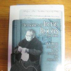 Libros de segunda mano: MEMORIES D'IRENE ROCAS. 1861-1910. UN TESTIMONI EXCEPCIONAL DES DE L'EMPORDA.......DOLORS GRAU. 1999. Lote 57310306