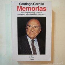 Libros de segunda mano: SANTIAGO CARRILLO. MEMORIAS - PLANETA - 1993 - 1.ª EDICION. Lote 57374897
