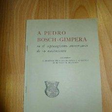 Libros de segunda mano: PERICOT, LUIS. EL PROFESOR PEDRO BOSCH-GIMPERA Y SU ESCUELA MEDIO SIGLO DE RECUERDOS. [SEPARATA]. Lote 261127230