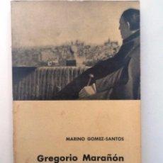 Libros de segunda mano: GREGORIO MARAÑON CUENTA SU VIDA. 1961. MARINO GOMEZ SANTOS. Lote 57483439