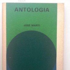 Libros de segunda mano: ANTOLOGIA JOSE MARTI 1972 BIBLIOTECA SALVAT. Lote 57486214