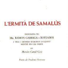 Libros de segunda mano: GEIS : L' ERMITÀ DE SAMALÚS - RAMON GARRIGA I BOIXADER (ALTÉS, 1971) ILUSTRADO - EN CATALÁN. Lote 57553557