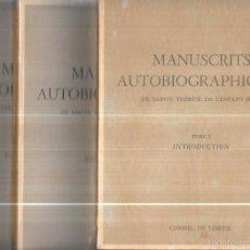 Libros de segunda mano: MANUSCRITS AUTOBIOGRAPHIQUES. SAINTE THÉRÈSE L´ENFANT-JESUS. CARMEL DE LISIEUX. TRES TOMOS. 1956. Lote 57573963