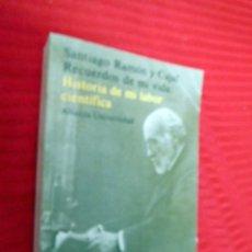 Libros de segunda mano: AUTOBIOGRAFÍA DE D. SANTIAGO RAMÓN Y CAJAL, 1981, ALIANZA EDITORIAL. Lote 57698105