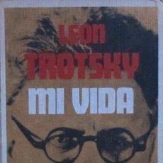 Libros de segunda mano: MI VIDA. LEON TROTSKY. Lote 57817543