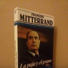 Libros de segunda mano: FRANÇOIS MITTERRAND / ARGOS VERGARA / 1982. Lote 57876292