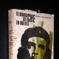 Libros de segunda mano: EL DIARIO DEL CHE EN BOLIVIA / PRIMERA EDICION / INCLUYE PLANO Y FOTOGRAFIAS / NOV-1966 A OCT.1967. Lote 57972216