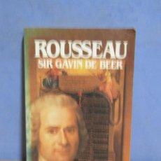 Libros de segunda mano: ROUSSEAU -SIR GAVIN DE BEER- PROLOGO MANUEL PEREZ LEDESMA BIBLIOTECA SALVAT AÑO 1985 MUY ILUSTRADO. Lote 103985510