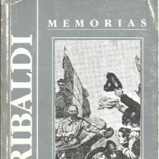 Libros de segunda mano: MEMORIAS - GARIBALDI, GIUSEPPE. DUMAS, ALEJANDRO. 1ª EDICION CASTELLANO BARCELONA 1983. Lote 58420920