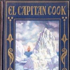 Libros de segunda mano: EL CAPITAN COOK (ARALUCE, 1956). Lote 58524306