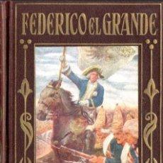 Libros de segunda mano: FEDERICO EL GRANDE (ARALUCE, 1955). Lote 58524342