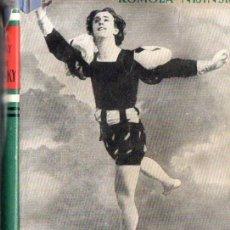 Libros de segunda mano: ROMOLA NIJINSKY : VIDA DE NIJINSKY (DESTINO, 1944) PRIMERA EDICIÓN. Lote 58560964
