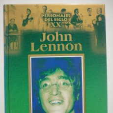 Libros de segunda mano: PERSONAJES DEL SIGLO XX JOHN LENNON. Lote 58618688