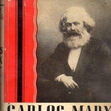 Libros de segunda mano: MEHRING : CARLOS MARX, EL FUNDADOR DEL SOCIALISMO CIENTÍFICO (CLARIDAD, 1958). Lote 58806206