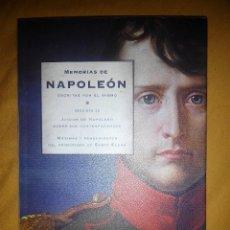 Libros de segunda mano: NAPOLEON MEMORIAS ESCRITAS POR EL MISMO DESVAN DE HANTA NUEVO. Lote 58942775