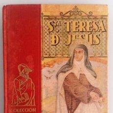 Libros de segunda mano - SANTA TERESA DE JESÚS. AÑO 1958. COLECCIÓN HERNANDO DE LIBROS PARA LA JUVENTUD. - 58954625