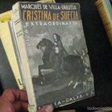 Second hand books - CRISTINA DE SUECIA, MARQUES DE VILLA URRUTIA, ESPASA COL VIDAS EXTRAORDINARIAS - 59944611