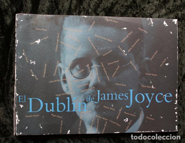EL DUBLIN DE JAMES JOYCE - DESTINO - MUY ILUSTRADO (Libros de Segunda Mano - Biografías)