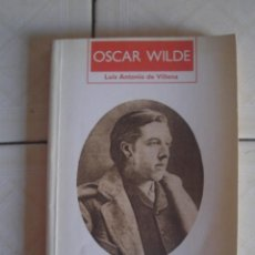 Libros de segunda mano: OSCAR WILDE. BIOGRAFÍA, DE LUIS ANTONIO DE VILLENA. MONDADORI, 1989. Lote 62188672