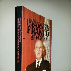 Livros em segunda mão: PAISAJES CON FRANCO AL FONDO / PRIMERA EDICION 1987. Lote 62451250