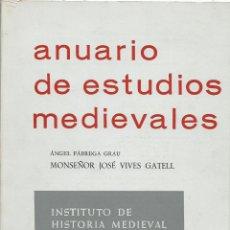 Libros de segunda mano: MONSEÑOR JOSÉ VIVES GATELL – ÁNGEL FÁBREGA GRAU – ANUARIO DE ESTUDIOS MEDIEVALES 6 – 1969. Lote 63006736