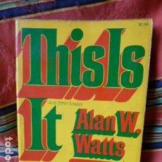 Libros de segunda mano: THIS IS IT - ALAN W.WATTS- EN INGLES -. Lote 63675091