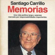 Libros de segunda mano: SANTIAGO CARRILLO --MEMORIAS. Lote 64228407