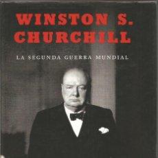 Livres d'occasion: WINSTON S. CHURCHILL. LA SEGUNDA GUERRA MUNDIAL. VOLUMEN II. LA ESFERA DE LOS LIBROS. Lote 64881491