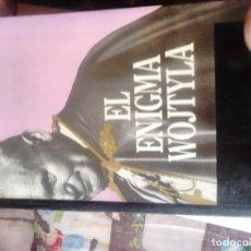 Libros de segunda mano: EL ENIGMA WOJTYLA. JUAN ARIAS. Lote 65710242