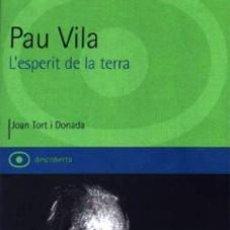 Libros de segunda mano: PAU VILA. L'ESPERIT DE LA TERRA. Lote 66478342