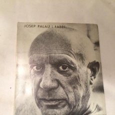 Libros de segunda mano: ANTIGUO LIBRO PICASSO BIOGRAFIES POPULARES ESCRITO POR JOSEP PALAU FABRA AÑO 1965 . Lote 66885402