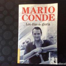 Libros de segunda mano: MARIO CONDE.-LOS DIAS DE GLORIA.- BOOKET. Lote 66926462