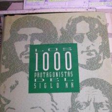 Libros de segunda mano: LOS 1000 PROTAGONISTAS DEL SIGLO XX. 1992. Lote 67414237