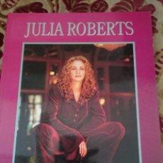 Libros de segunda mano: JULIA ROBERTS - BIOGRAFIA - CON MUCHISIMAS FOTOS A COLOR - TAMAÑO FOLIO. Lote 67689825