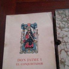 Libros de segunda mano: DON JAIME I EL CONQUISTADOR - MANUEL DE MONTOLIU - AÑO 1947 - GESTAS HEROICAS DE SU VIDA - VER FOTOS. Lote 67941761