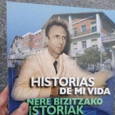 Libros de segunda mano: LIBRO HISTORIA DE MI VIDA DIRECTOR. ONKOLOGICO. SAN SEBASTIAN. Lote 69011553