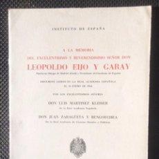 Libros de segunda mano: DISCURSOS LEÍDOS A LA MEMORIA DE LEOPOLDO EIJO Y GARAY 1964 INSTITUTO DE ESPAÑA LUIS MARTÍNEZ BO. Lote 69698481